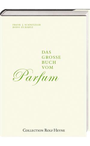 Das Grosse Buch vom Parfum