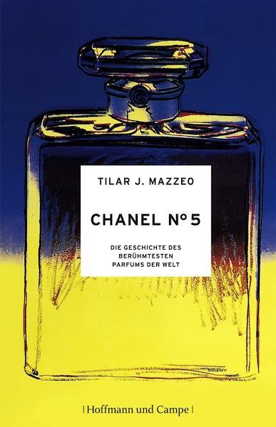 Chanel no 5 Tilar J Mazzeo